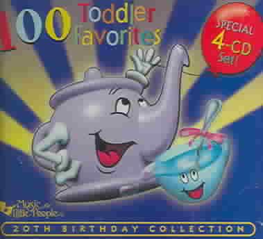 100 TODDLER FAVORITES:20TH BIRTHDAY (CD)